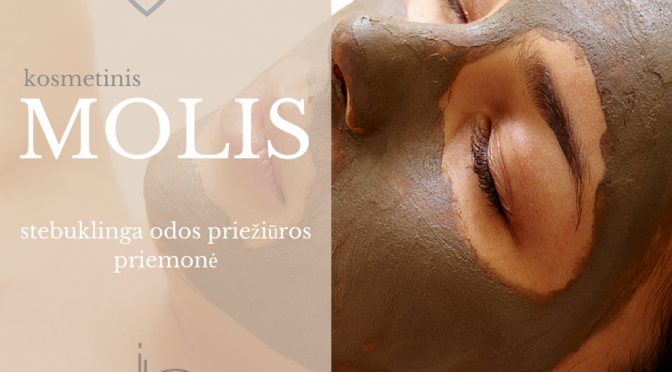 Stebuklinga odos priežiūros priemonė – kosmetinis molis