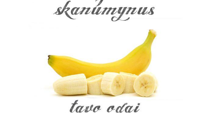 Skanumynai odai – Bananai
